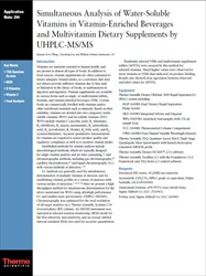 Application Note 294: Simultaneous Analysis of Water-Soluble Vitamins in Vitamin-Enriched Beverages and Multivitamin Dietary Supplements by UHPLC-MS/MS